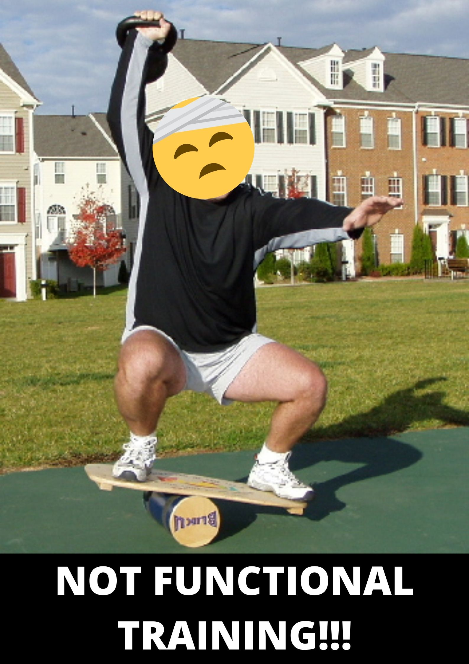 NOT FUNCTIONAL TRAINING