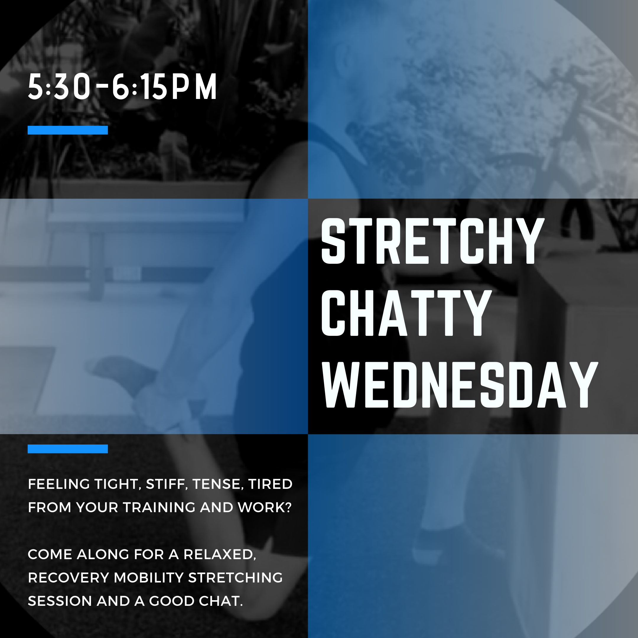 Feeling tight, stuff, tense, tired from your training and work_   Come along for a relaxed, recovery stretching, mobility session and a good chat. (1).png